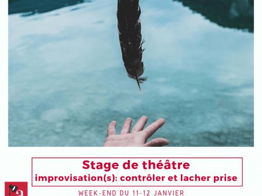 Stage «Improvisation(s): contrôler et lâcher prise»: 10-12 janvier