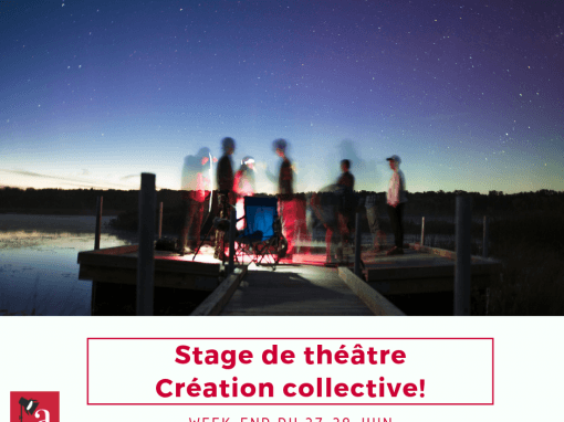 Stage «Création collective» : 26-28 juin